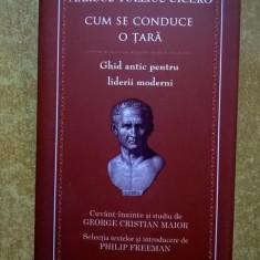 Marcus Tullius Cicero - Cum se conduce o tara