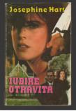 (C8001) IUBIRE OTRAVITA DE JOSEPHINE HART