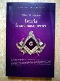Albert G. Mackey - Istoria francmasoneriei