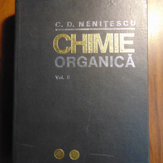 Chimie organica, vol 2 - Costin D. Nenitescu (1974) - Carte Chimie