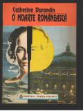 (C7981) O MOARTE ROMANEASCA DE CATHERINE DURANDIN