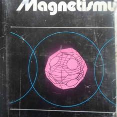 Magnetismul - S.v. Vonsovski, 410286 - Carte Fizica