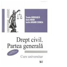 Teodor Bodoasca Drept Civil Partea Generala # - Carte Drept civil