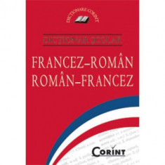 DICTIONAR SCOLAR FRANCEZ - ROMAN ROMAN - FRANCEZ 2015