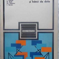 Fisiere, Baze Si Banci De Date - V. Pescaru, I. Catona, D. Duta, Cr. Popescu, I. Sa, 410273