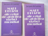 Mari decizii ale celui de-al doilea razboi mondial - J de Launay - 2 vol.