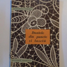 DANTELE DIN PUNCTE SI LASETA de ECATERINA TOMIDA , 1964