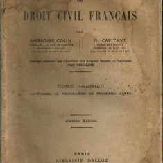 COLIN / CAPITANT - COURS ELEMENTAIRE DE DROIT CIVIL FRANCAIS - vol. I si II - Carte Drept civil