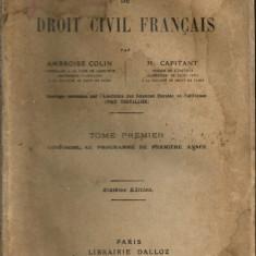 COLIN / CAPITANT - COURS ELEMENTAIRE DE DROIT CIVIL FRANCAIS - vol. I si II - Carte Drept civil
