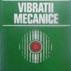 Vibratii Mecanice - Gh. Buzdugan, L. Fetcu, M. Rades, 410325