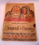 BARBU STEFANESCU DELAVRANCEA- BUNICUL SI BUNICA, EDITURA TINERETULUI 1965