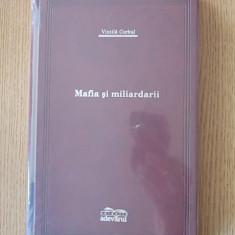 VINTILA CORBUL- MAFIA SI MILIARDARII- (Adevarul de lux) - Carte de lux