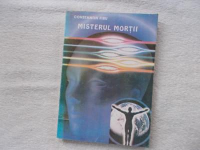 Constantin Firu - Misterele mortii foto