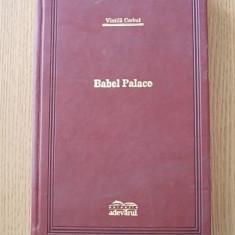 VINTILA CORBUL- BABEL PALACE, COLECTIA ADEVARUL DE LUX - Carte de lux