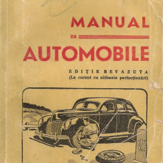 Colonel C. N. Zegheru - Manual de automobile - editie interbelica - Carti auto