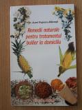 Cumpara ieftin REMEDII NATURALE PENTRU TRATAMENTUL BOLILOR LA DOMICILIU- AUREL POPESCU BALCESTI
