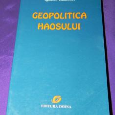 Ignacio Ramonet - Geopolitica haosului - Carte Politica