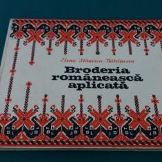 BRODERIA ROMÂNEASCĂ APLICATĂ / ELENA STĂNESCU-BĂTRÎNESCU/1977