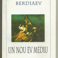 Berdiaev / UN NOU EV MEDIU - Carte Filosofie