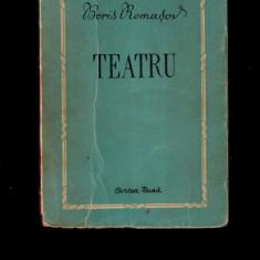 Boris Romasov - Teatru, Cartea rusa, literatura comunista, comunismul sovietic - Carte Epoca de aur