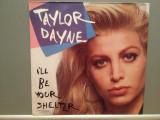 "TAYLOR DAYNE - I'LL BE YOUR... (1990/BMG/Germany) - VINIL Maxi-Single ""12/ca NOU"