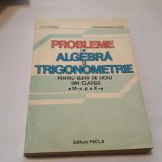 LIVIU PARSAN - PROBLEME DE ALGEBRA SI TRIGONOMETRIE PENTRU CLASELE IX SI X,
