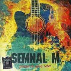 SEMNAL M Povesti La Gura Sobei (cd) - Muzica Rock