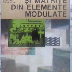 Stante Si Matrite Din Elemente Modulate - C. Dumitras I. Gavrilas Gh. Badescu C. Militaru A., 410624 - Carti Constructii