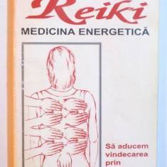 REIKI - MEDICINA ENERGETICA - SA ADUCEM VINDECAREA PRIN ATINGERE ACASA, LA SPITAL SI IN CAMINE de LIBBY BARNETT si MAGGIE CHAMBERS, 1997