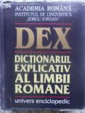 "Dex Dictionarul Explicativ Al Limbii Romane - Academia Romana Institutul De Lingvistica ""iorgu I,410606"