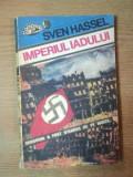 IMPERIUL IADULUI de SVEN HASSEL , 1992