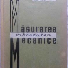 Masurarea Vibratiilor Mecanice - Gh. Buzdugan, 410575