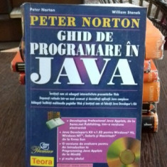 GHID DE PROGRAMARE IN JAVA - PETER NORTON - Carte Informatica