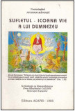 Sufletul - Icoana vie a lui Dumnezeu - Autor(i): Nicodim Mandita