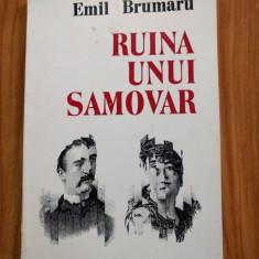 Emil Brumaru - Ruina unui samovar - Carte poezie, An: 1983
