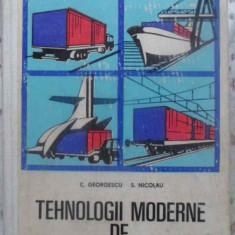 Tehnologii Moderne De Transport - C. Georgescu, S. Nicolau, 410484