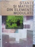 Stante Si Matrite Din Elemente Modulate - C. Dumitras, I. Gavrilas, Gh. Badescu, C. Militaru,410660