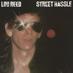 Lou Reed Street Hassle LP 2018 (vinyl) - Muzica Rock & Roll