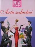 Arta seductiei - Anemona Vrasmasu