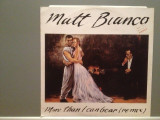 "MATT BIANCO - MORE THAN I CAN..(195/WARNER/W.GERMANY) - VINIL Maxi-Single ""12/NM"