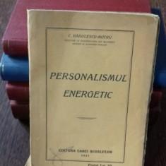 PERSONALISMUL ENERGETIC - C. RADULESCU MOTRU