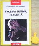 Violenta trauma rezilienta Ana Muntean Anca Munteanu