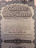 100 Franci Actiune Compagnie De Mines et Minerais Belgia 1928