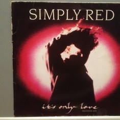 SIMPLY RED - IT'S ONLY LOVE (1989/WARNER/GERMANY) - VINIL Maxi-Single