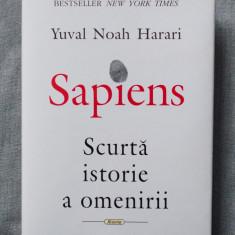 Yuval Noah Harari - Sapiens. Scurtă istorie a omenirii