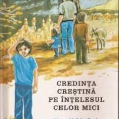 Marian M.Schoolland Credinta Crestina pe Interesul celor mici