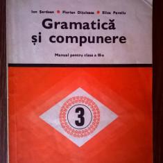 Ion Serdean, s.a. - Gramatica si compunere Manual pentru clasa a III-a {1981} - Carte Cultura generala