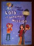 Isabel Abedi - Lola in geheimer mission