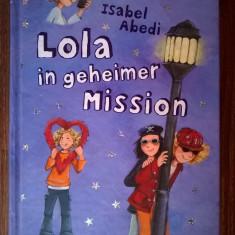 Isabel Abedi - Lola in geheimer mission - Carte in germana