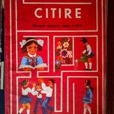 Ion Serdean, s.a. - Citire Manual pentru clasa a III-a {1981} - Carte Cultura generala